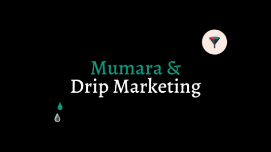 3 Ways To Use Mumara for drip marketing